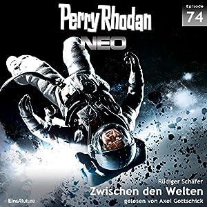Zwischen den Welten (Perry Rhodan NEO 74) Hörbuch