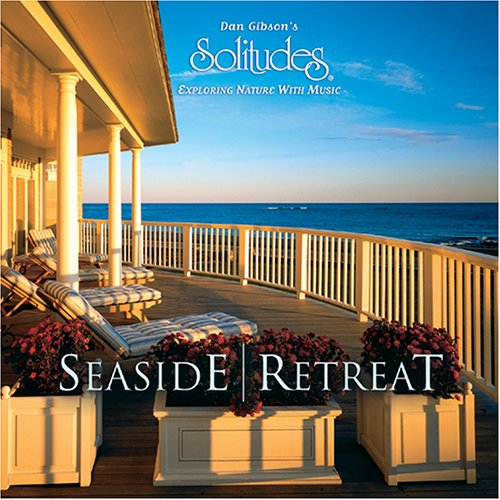 Amazon.com: Dan Gibson, Oliver Schroer: Seaside Retreat: Music
