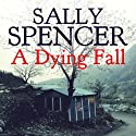 A Dying Fall: Inspector Woodend Series, Book 19 (       UNABRIDGED) by Sally Spencer Narrated by Gareth Armstrong