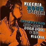 echange, troc Compilation, Tunji Oyelana - Nigeria Rock Special: Psychedelic Afro Rock & Fuzz Funk In 1970'S Nigeria