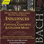 Bach: Organ works - Influences of Can...