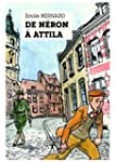 De N�ron � Attila: Un agent double en...