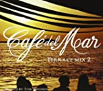 Cafe Del Mar Terrace Mix 2
