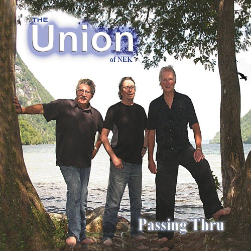 Union of Nek - Passing Thru