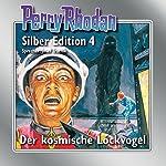 Der kosmische Lockvogel (Perry Rhodan Silber Edition 4) | Clark Darlton,K. H. Scheer,Kurt Mahr