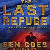 The Last Refuge: Dewey Andreas, Book 3 | Ben Coes