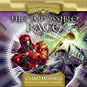 The Impossible Race Audiobook by Chad Morris Narrated by Kirby Heyborne