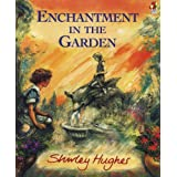 Enchantment in the Garden (Red Fox picture books)by Shirley Hughes