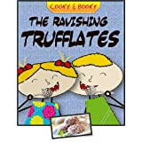 Children's ebook: the Ravishing Trufflates (Cooky & Booky: simple recipes for kids) ~ Prof. Tiptoe