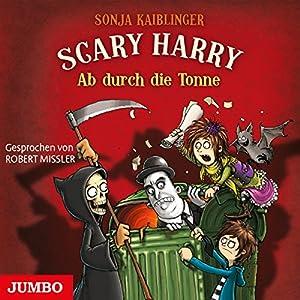 Ab durch die Tonne (Scary Harry 5) Hörbuch