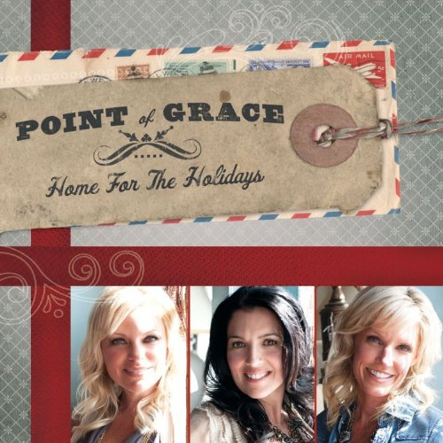 Point Of Grace- Home For The Holidays (2010)