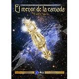 EL MENOR DE LA CAMADA (ARCHIVO DEL VIEJO DOMINIO)