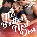 The Brothers Next Door: A Striker Brothers MFM Romance | Terry Towers