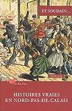 echange, troc LEROY HERVE - HISTOIRES VRAIES EN NORD PAS-DE-CALAIS