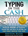 Typing In The Cash: Revealing Dozens...