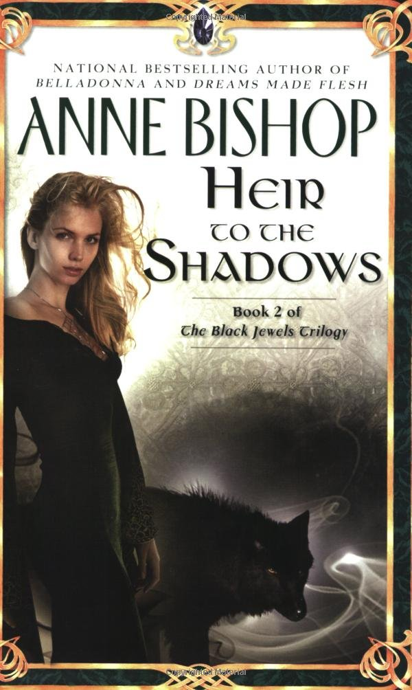 Heir to the Shadows by Anne Bishop
