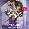His Alone: For Her, Book 2 Hörbuch von Alexa Riley Gesprochen von: Summer Morton, Jay Crow
