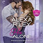 His Alone: For Her, Book 2 | Alexa Riley