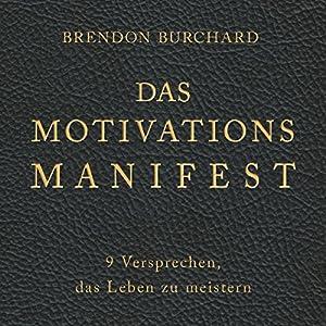 Das MotivationsManifest Hörbuch