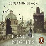 Prague Nights | Benjamin Black