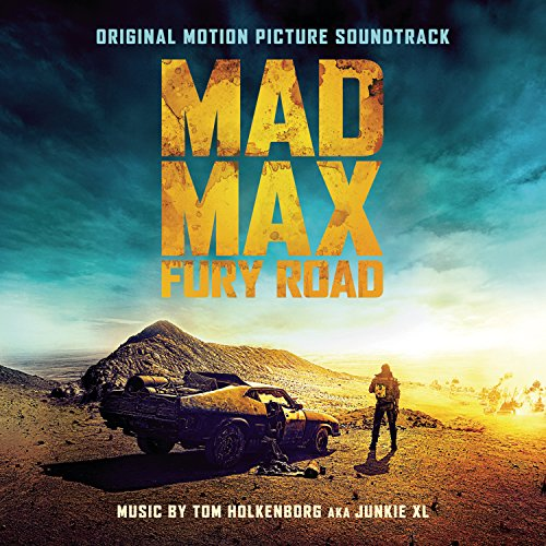 Mad Max fury road : Bande originale du film de George Miller