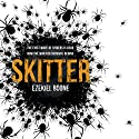 Skitter Audiobook by Ezekiel Boone Narrated by To Be Announced