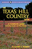 img - for Great Destinations: Texas Hill Country Book : A Complete Guide (Great Destinations Series) book / textbook / text book
