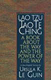 Lao Tzu, Tao Te Ching: A Book About the Way and the Power of the Way (1570623953) by Le Guin, Ursula K.