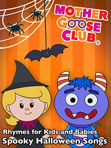Rhymes for Kids and Babies - Spooky Halloween Songs - Mother Goose Club