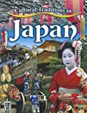 Cultural Traditions in Japan (Cultural Traditions in My World)