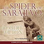 The Spider of Sarajevo | [Robert Wilton]