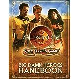 Serenity: Big Damn Heroes Handbookby Cam Banks