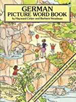 German Picture Word Book (Dover Children's Language Activity Books) by Dover Publications