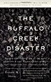 By Gerald M. Stern - The Buffalo Creek Disaster: How the Survivors of One of the Worst Disasters in Coal-Mining History Brought Suit Against the Coal Company- And Won (4.6.2008)