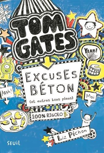 tom-gates-tome-2-excuses-beton-et-autres-bons-plans
