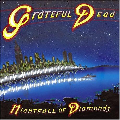 The Grateful Dead - Nightfall of Diamonds - Zortam Music
