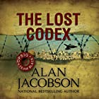 The Lost Codex Audiobook by Alan Jacobson Narrated by Jeff Harding