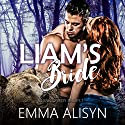 Liam's Bride: BBW Bear Shifter Romance: Clan Conroy Brides, Book 1 Audiobook by Emma Alisyn Narrated by Addison Spear