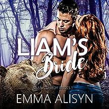 Liam's Bride: BBW Bear Shifter Romance: Clan Conroy Brides, Book 1 | Livre audio Auteur(s) : Emma Alisyn Narrateur(s) : Addison Spear