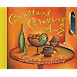 Constant Craving A-Z: A Simple Guide to Understanding and Healing Your Food Cravings (Hay House Lifestyles)