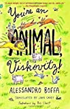 You're an Animal, Viskovitz! (0375704833) by Boffa, Alessandro