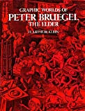 Graphic Worlds of Peter Bruegel the Elder (0486211320) by H. Arthur Klein