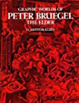 Graphic Worlds of Peter Bruegel the E...