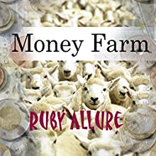 Money Farm (       UNABRIDGED) by Ruby Allure Narrated by Helen Lloyd