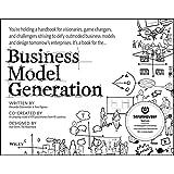 Business Model Generation: A Handbook for Visionaries, Game Changers, and Challengersby Alexander Osterwalder