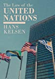 The Law of the United Nations (1616192356) by Kelsen, Hans