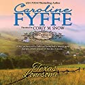 Texas Lonesome: McCutcheon Family Series, Book 8 Audiobook by Caroline Fyffe Narrated by Corey M. Snow