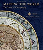 img - for Mapping the World: The Story of Cartography book / textbook / text book
