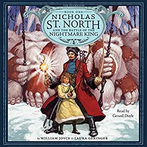 Nicholas St. North and the Battle of the Nightmare King Audiobook