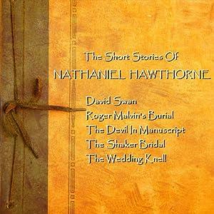 Nathaniel Hawthorne: The Short Stories | [Nathaniel Hawthorne]